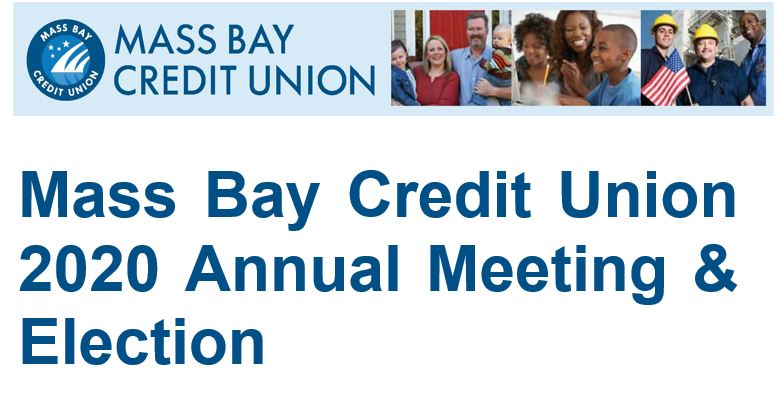 Mass Bay Credit Union 2020 Annual Meeting & Election - Postponed